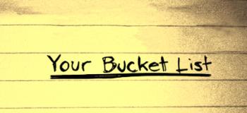 30 choses à prendre en considération pour votre bucket list